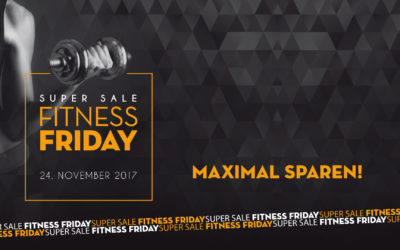 Super Sale Fitness Friday am 24. November 2017