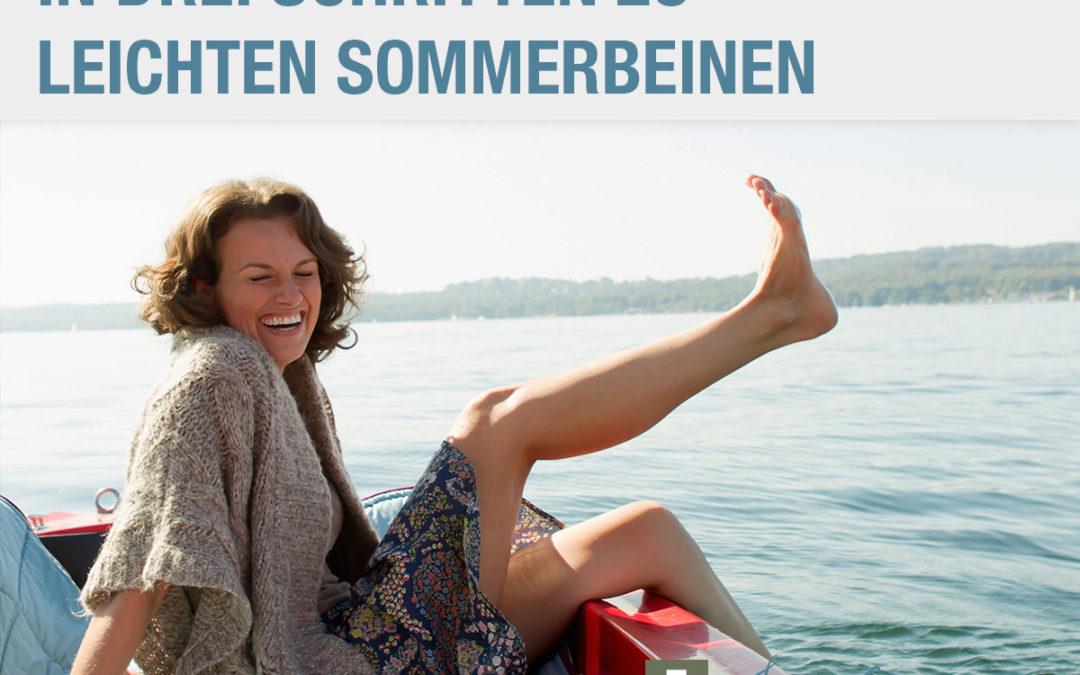 In drei Schritten zu leichten Sommerbeine